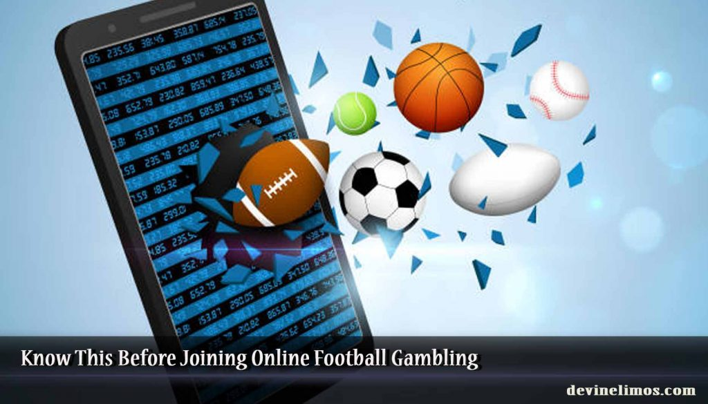 Know This Before Joining Online Football Gambling